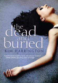 book cover image of The Dead and Buried by Kim Harrington